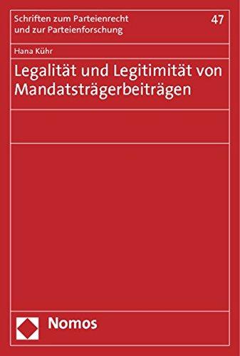 9783848712052: Legalität und Legitimität von Mandatsträgerbeiträgen