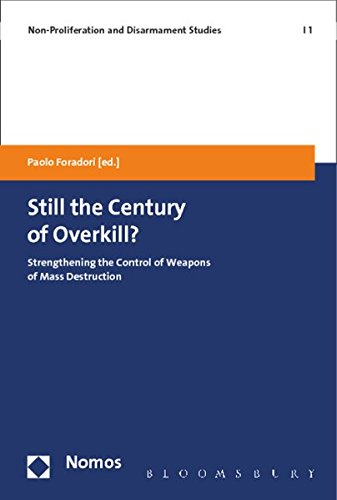 Still the Century of Overkill?: Strengthening the Control of Weapons of Mass Destruction (Hardback)