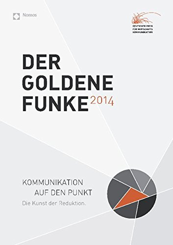 Der Goldene Funke 2014: Kommunikation auf den Punkt (Hardback)