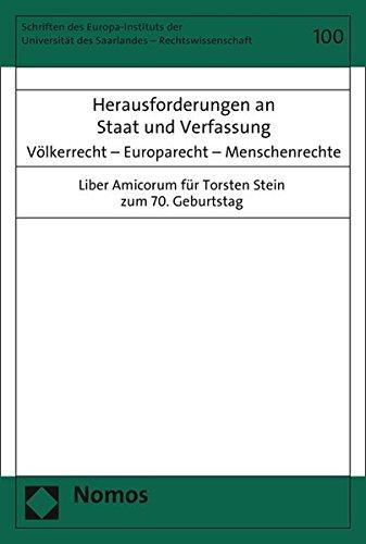 9783848713479: Herausforderungen an Staat und Verfassung: Völkerrecht - Europarecht - Menschenrechte