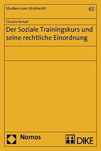 Der Soziale Trainingskurs und seine rechtliche Einordnung: Claudia Kempf