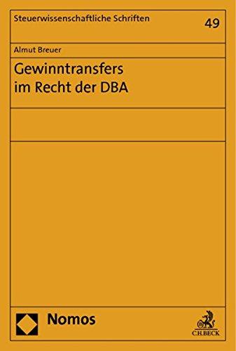 Gewinntransfers im Recht der DBA: Almut Breuer