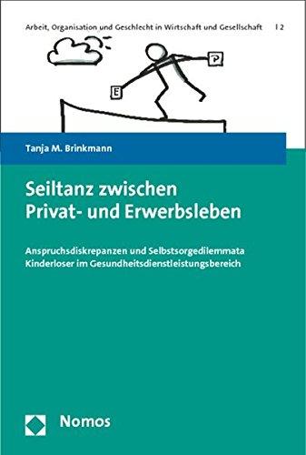 Seiltanz zwischen Privat- und Erwerbsleben: Tanja M. Brinkmann