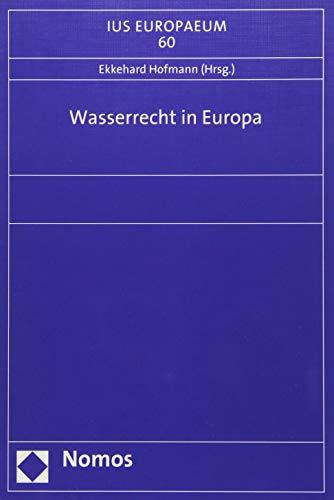 Wasserrecht in Europa: Ekkehard Hofmann