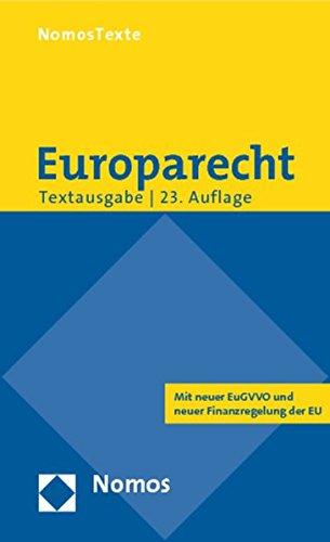 9783848715398: Europarecht: Textausgabe Mit Einer Einfuhrung Von Prof. Dr. Roland Bieber