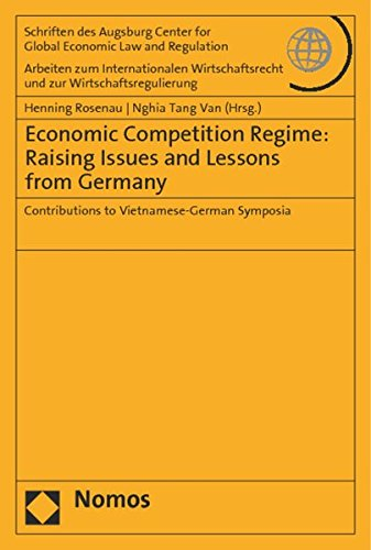 Economic Competition Regime: Raising Issues and Lessons from Germany: Henning Rosenau