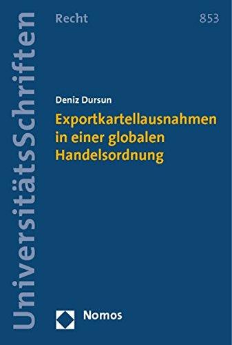 9783848715596: Exportkartellausnahmen in einer globalen Handelsordnung