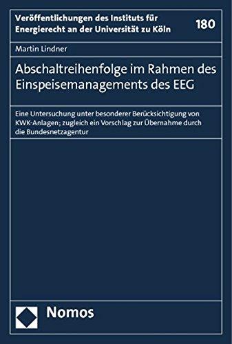 Abschaltreihenfolge im Rahmen des Einspeisemanagements des EEG: Martin Lindner
