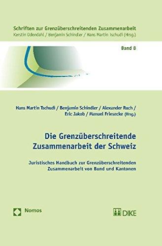 Die Grenzüberschreitende Zusammenarbeit der Schweiz: Hans Martin Tschudi