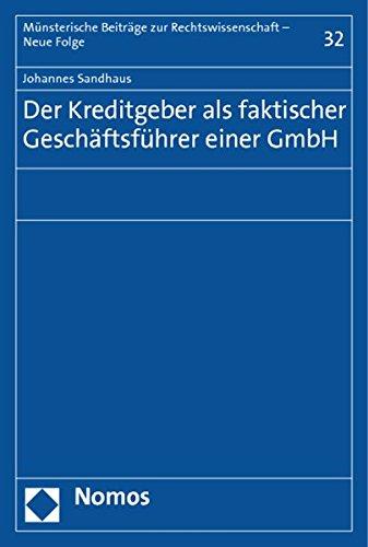 Der Kreditgeber als faktischer Geschäftsführer einer GmbH: Johannes Sandhaus