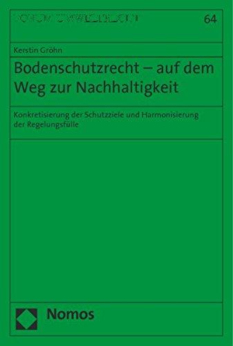 Bodenschutzrecht - auf dem Weg zur Nachhaltigkeit: Kerstin Gröhn