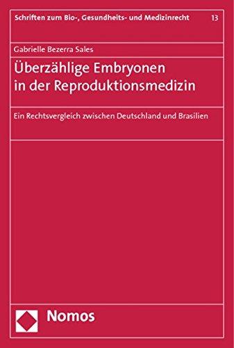 9783848717613: �berz�hlige Embryonen in der Reproduktionsmedizin: Ein Rechtsvergleich zwischen Deutschland und Brasilien