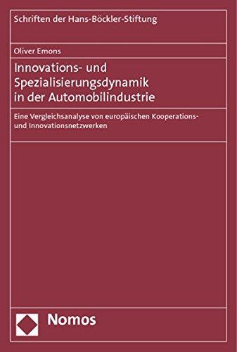 Innovations- und Spezialisierungsdynamik in der Automobilindustrie: Oliver Emons