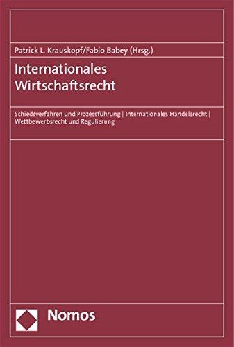 Internationales Wirtschaftsrecht: Patrick L. Krauskopf