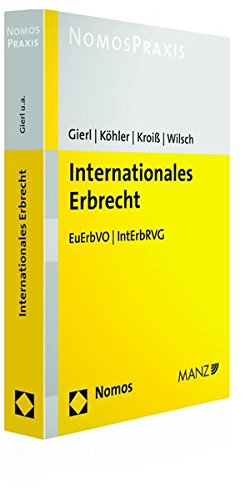 9783848718269: Internationales Erbrecht: EuErbVO - IntErbRVG