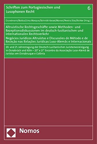 Altruistische Rechtsgeschäfte sowie Methoden- und Rezeptionsdiskussionen im ...