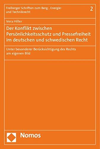 Der Konflikt zwischen Persönlichkeitsschutz und Pressefreiheit im deutschen und schwedischen ...