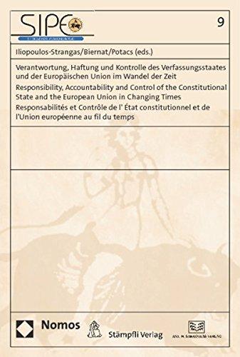 Verantwortung, Haftung und Kontrolle des Verfassungsstaates und der Europäischen Union im ...