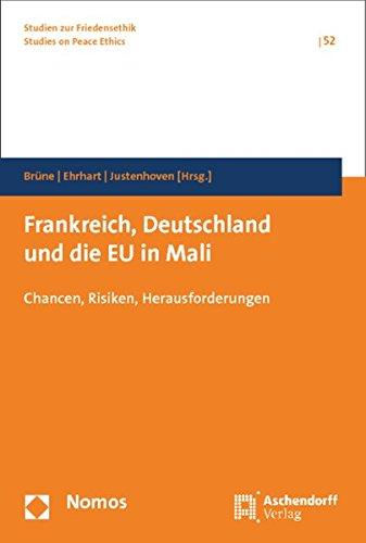 9783848718955: Frankreich, Deutschland und die EU in Mali: Chancen, Risiken, Herausforderungen