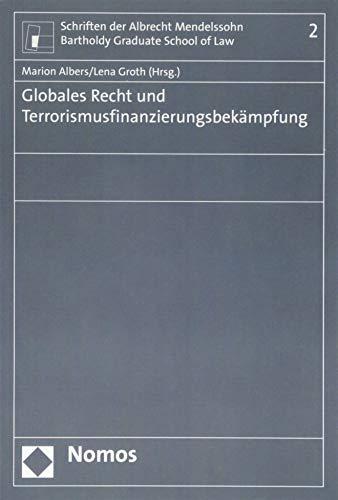 Globales Recht und Terrorismusfinanzierungsbekämpfung: Marion Albers