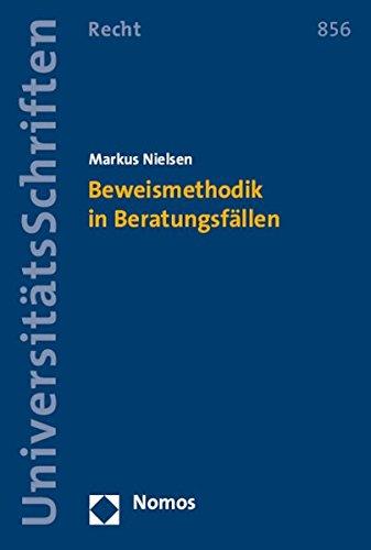 9783848719938: Beweismethodik in Beratungsfällen (Nomos Universitatsschriften - Recht) (German Edition)