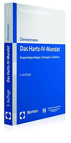 9783848720026: Das Hartz-IV-Mandat: Anspruchsgrundlagen - Strategien - Gebühren (Nomosanwalt)