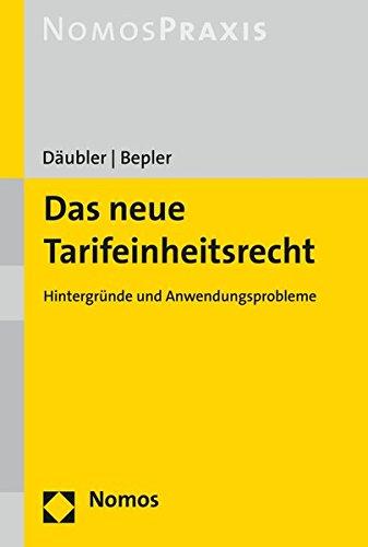 9783848720088: Das neue Tarifeinheitsrecht: Hintergründe und Anwendungsprobleme