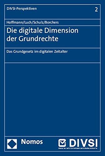 9783848720279: Die Digitale Dimension Der Grundrechte: Das Grundgesetz Im Digitalen Zeitalter (Divsi-Perspektiven) (German Edition)