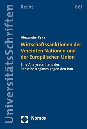 Wirtschaftssanktionen der Vereinten Nationen und der Europäischen Union: Alexander Pyka