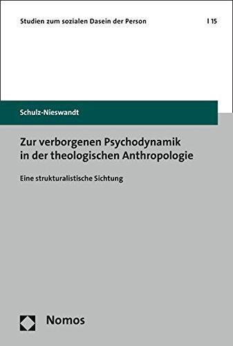 9783848721337: Zur verborgenen Psychodynamik in der theologischen Anthropologie: Eine strukturalistische Sichtung