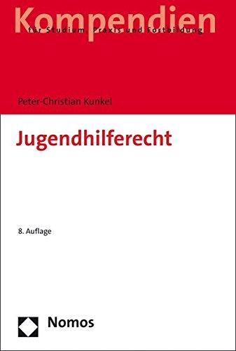 9783848722334: Jugendhilferecht: Systematische Darstellung f|r Studium und Praxis (German Edition)