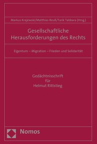 9783848723010: Gesellschaftliche Herausforderungen des Rechts: Eigentum - Migration - Frieden und Solidarität (German Edition)