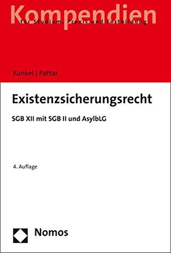 9783848723225: Existenzsicherungsrecht: SGB XII mit SGB II und AsylbLG