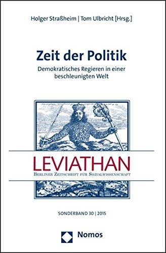9783848723447: Zeit der Politik: Demokratisches Regieren in einer beschleunigten Welt (Leviathan - Sonderbande) (German Edition)
