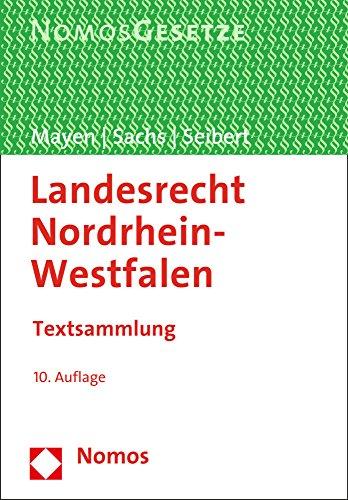 9783848723829: Landesrecht Nordrhein-westfalen: Textsammlung, Rechtsstand: 3.7.2015