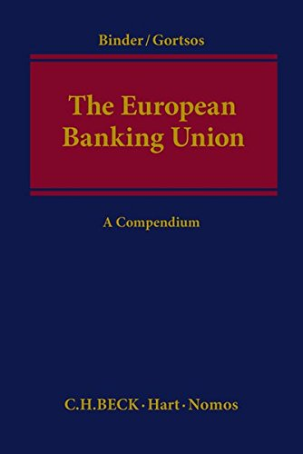 The European Banking Union: Jens-Hinrich Binder