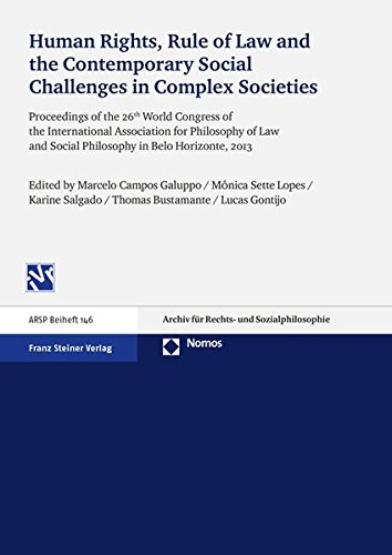 9783848724956: Human Rights, Rule of Law and the Contemporary Social Challenges in Complex Societies: Proceedings of the 26th World Congress of the International ... and Social Philosophy in Belo Horizonte, 2013