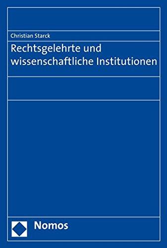 Rechtsgelehrte und wissenschaftliche Institutionen: Christian Starck