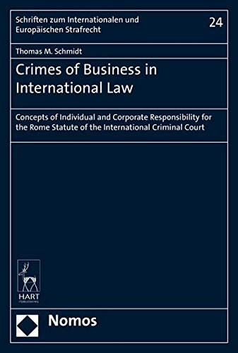 Crimes of Business in International Law: Thomas M. Schmidt
