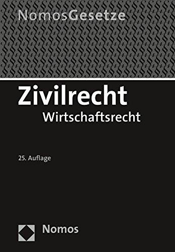 9783848725823: Zivilrecht: Wirtschaftsrecht, Rechtsstand: 15. August 2015 (German Edition)