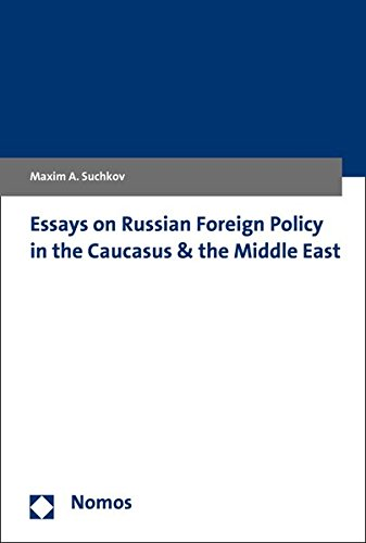 9783848726066: Essays on Russian Foreign Policy in the Caucasus & the Middle East