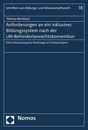 Anforderungen an ein inklusives Bildungssystem nach der UN-Behindertenrechtskonvention: Thomas ...