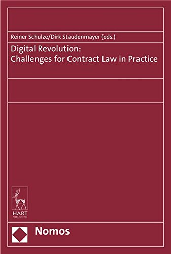 Digital Revolution: Challenges for Contract Law in Practice: Reiner Schulze