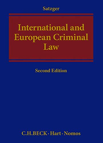 International and European Criminal Law: Second Edition (Hardback): Helmut Satzger