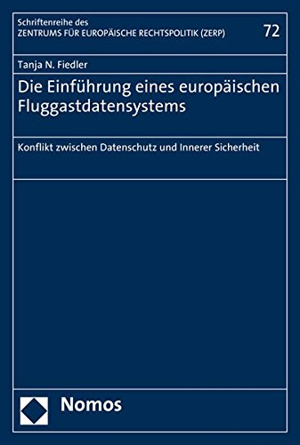 Die Einfuhrung Eines Europaischen Fluggastdatensystems: Konflikt Zwischen Datenschutz Und Innerer ...