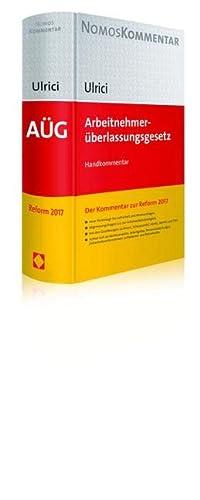 Arbeitnehmeruberlassungsgesetz (German Edition): Bernhard Ulrici