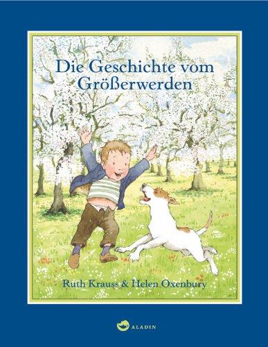 Die Geschichte vom Größerwerden (3848900343) by Ruth Krauss
