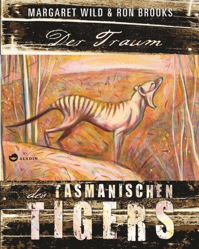 9783848900435: Der Traum des Tasmanischen Tigers