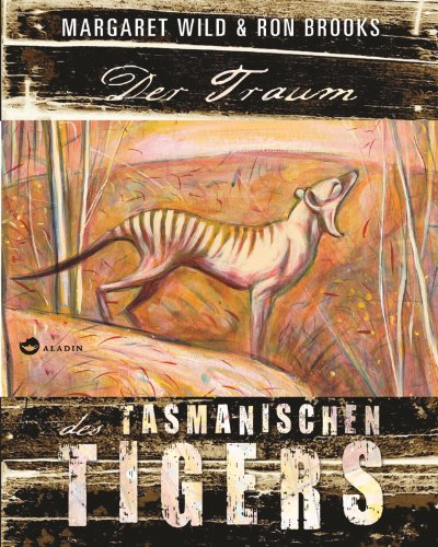 Der Traum des Tasmanischen Tigers (9783848900435) by [???]