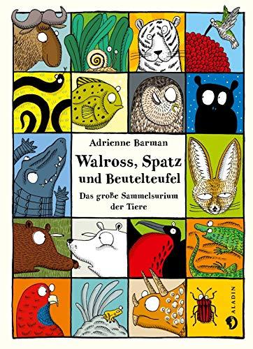 9783848900909: Walross, Spatz und Beutelteufel: Das große Sammelsurium der Tiere
